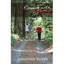 Running With Vince (The Vincent Chronicles) by Jonathan F. Kuiper (2013-10-13)