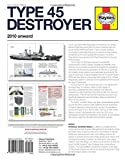 Royal Navy Type 45 Destroyer Manual: An insight into operating and maintaining the Royal Navys largest and most powerful air defence destroyer ... Manual) (Haynes Owners Workshop Manuals)