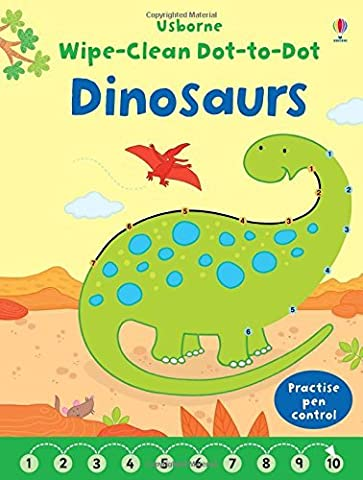 Wipe-Clean Dot-to-Dot Dinosaurs by Felicity Brooks (2016-01-01)