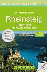 Bruckmanns Wanderführer Rheinsteig: 24 Tagesetappen von Wiesbaden nach Bonn