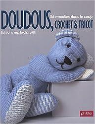 Doudous, crochet et tricot