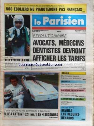 PARISIEN LIBERE (LE) [No 13659] du 10/08/1988 - DES ORDINATEURS POUR LES ECOLES -REVOLUTIONNAIRE / AVOCATS - MEDECINS - DENTISTES DEVRONT AFFICHER LES TARIFS -IRAK ET IRAN / ELLE ATTEND LA PAIX -UNE VOITURE FUSEE A GONESSE -CELINE / MANIFESTATION DEVANT LA PRISON DES ASSASSINS -DE SETE A NICE / REVOILA LES REQUINS-RENARDS