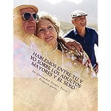 Publican libro sobre sexualidad en el adulto mayor