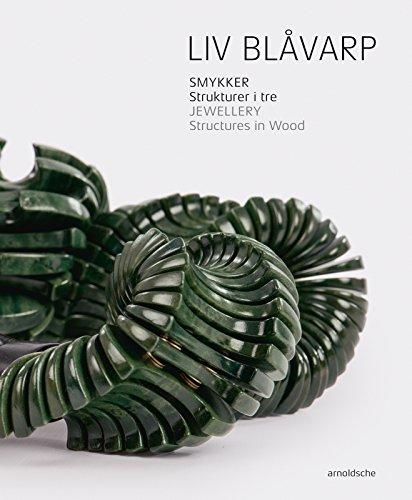 Liv Blavarp : jewellery - structures in wood : Edition en anglais-norvégien par Cecilie Skeide