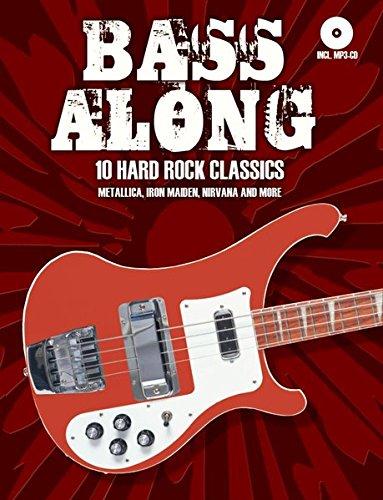 Bass Along - 10 Hard Rock Classics: Noten, CD für Bass-Gitarre