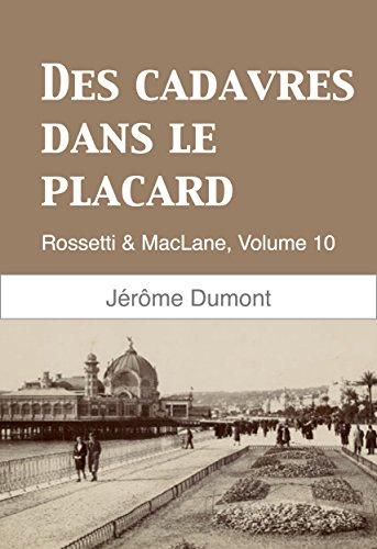Des cadavres dans le placard: Rossetti & MacLane, 10