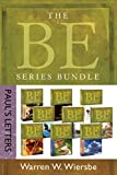 The BE Series Bundle: Paul's Letters: Be Right, Be Wise, Be Encouraged, Be Free, Be Rich, Be Joyful, Be Complete, Be Ready, Be Faithful (The BE Series Commentary) (English Edition)