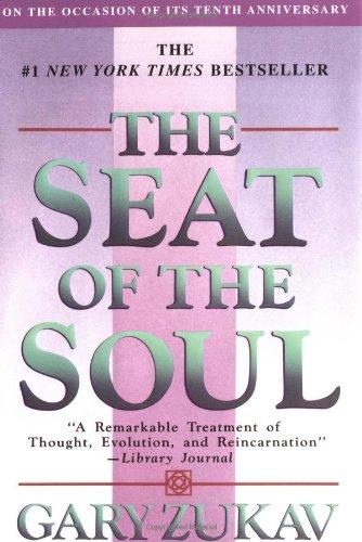 The Seat of the Soul por Gary Zukav