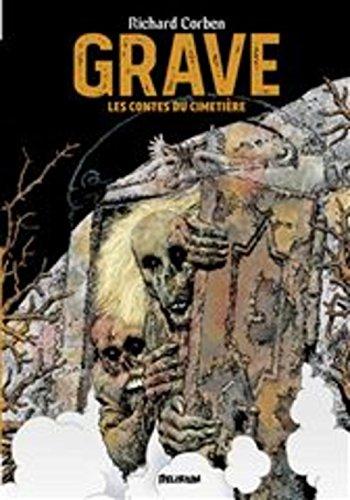 Grave ; Denaeus : Les contes du cimetière