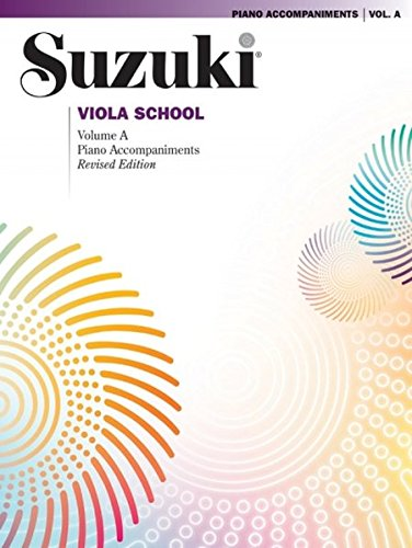 Suzuki Viola School, Volume a: Piano Accompaniments (The Suzuki Method Core Materials)