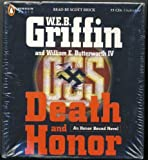 Death and Honor by W. E. B. Griffin Unabridged CD Audiobook by Penguin Audio
