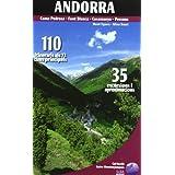 Andorra: 110 itineraris als 72 cims principals - 35 excursions i aproximacions (Guias montañeras)