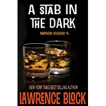 A Stab in the Dark (Matthew Scudder Mysteries Book 4)