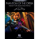 The Phantom of the Opera: Medley for Violin and Piano