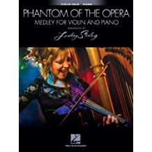 The Phantom of the Opera: Medley for Violin and Piano