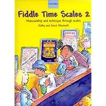 Fiddle time scales Volume 2 - Violon