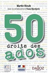 50 droits des ados - 1ère édition