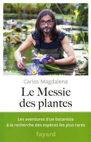 Le Messie des plantes par Carlos Magdalena