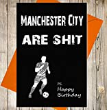 Manchester City Geburtstagskarte Witz Funny Beleidigung Fußball Fan–Einzigartiges Kreidetafel Effekt Grußkarte