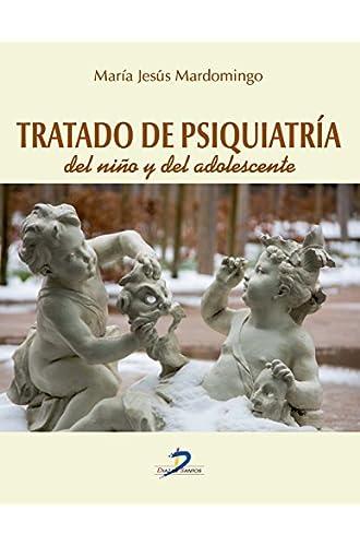 Tratado De Psiquiatría Del Niño Y Del Adolescente