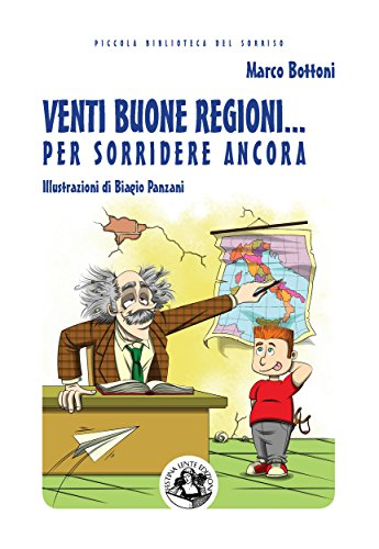 Venti buone regioni... per sorridere ancora (Piccola Biblioteca del Sorriso) (Italian Edition)