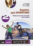Acquista Español, ¡que divertido! Libro del alumno y cuaderno. Per la Scuola media. Con e-book. Con espansione online: 2