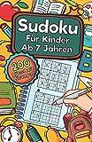 Sudoku Für Kinder Ab 7 Jahren: Sudoku Für Kinder Ab 7 Jahren - 200 Sehr Einfach Zu Lösende 9x9 Sudoku Rätsel | Mit Lösungen | Denksport Zum Knobeln Und Zur Entwicklung Des Logischen Denkens - Laura Eichelberger