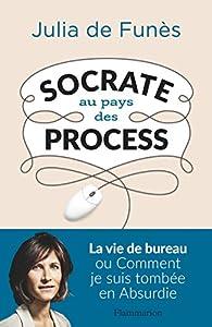 vignette de 'Socrate au pays des process'