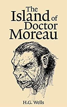 The Island of Doctor Moreau (English Edition) di [H. G. Wells]