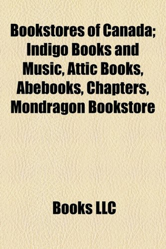 bookstores-of-canada-study-guide-indigo-books-and-music-attic-books-abebooks-chapters-mondragon-book
