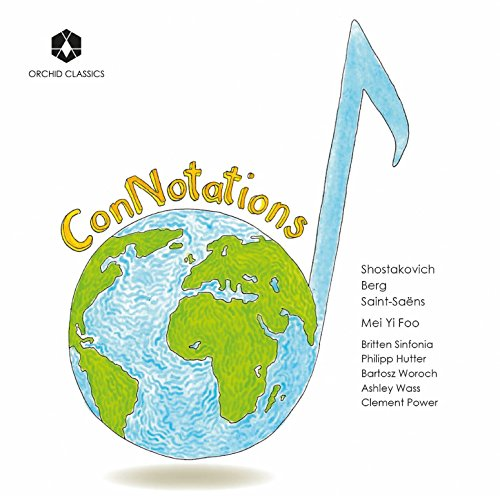 connotations-mei-yi-foo-ashley-wass-bartosz-woroch-philip-hutter-britten-sinfonia-orchid-classics-or