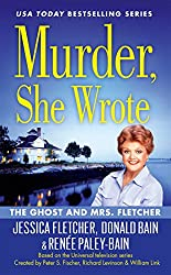 Murder, She Wrote: The Ghost and Mrs Fletcher (Berkley Prime Crime)
