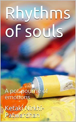 Rhythms of souls: A pot-pourrie of emotions (English Edition)