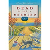 { DEAD AND BERRIED (GRAY WHALE INN MYSTERIES #02) - GREENLIGHT } By MacInerney, Karen ( Author ) [ Feb - 2007 ] [ Paperback ]