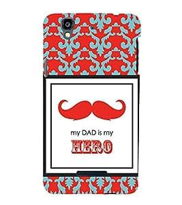 Moustache My Dad Hero 3D Hard Polycarbonate Designer Back Case Cover for YU Yureka :: YU Yureka AO5510