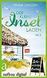 Der kleine Inselladen: Teil 2 - Stürmische Zeiten von Fenna Janssen