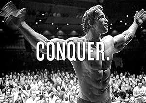Arnold Schwarzenegger: Conquer. Imprimé Muscle/Musculation/Poster. Taille A1(84.1cm x 59.4cm)