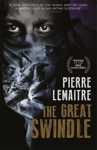 The Great Swindle: Au revoir la-haut (English edition)