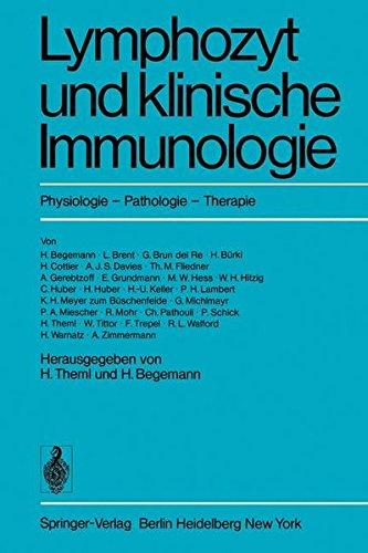 Lymphozyt und klinische Immunologie: Physiologie, Pathologie, Therapie (German Edition)