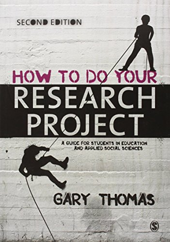 How to Do Your Research Project: A Guide for Students in Education and Applied Social Sciences by Gary Thomas (13-Mar-2013) Paperback