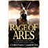Rage of Ares (The Long War Book 6)