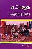 Best Juegos preescolares - El Juego. El Desarrollo Del Niño Y La Review