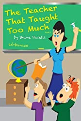 The Teacher That Taught Too Much (The Teacher That... Book 2)