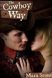 The Cowboy Way (Cowboy Erotica)