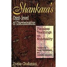 Shankara's Crest Jewel of Discrimination: Viveka-Chudamani (English Edition)