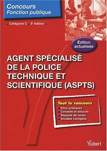 N°90 Agent spécialisé de la police technique et scientifique catégorie C