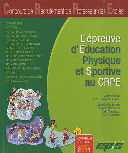 L'épreuve d'éducation physique et sportive au CRPE par Pierre-Philippe Bureau, Collectif