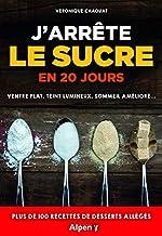 J'arrête le sucre en 20 jours de Veronique Chaouat