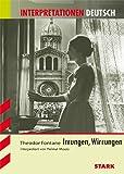 STARK Interpretationen - Deutsch Fontane: Irrungen/Wirrungen - Helmut Moers