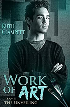 Work of Art Book 2~The Unveiling by [Clampett, Ruth]
